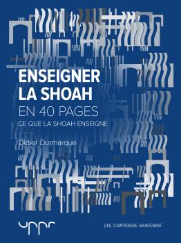 couverture-enseigner-la-shoah-didier-durmaque